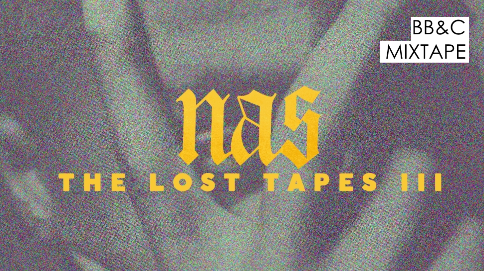 Nas – The Lost Tapes III